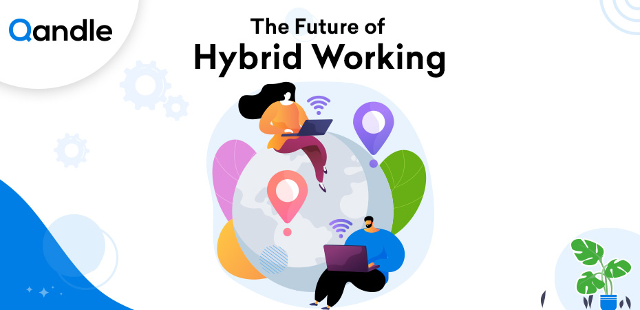 The Future of Hybrid Working